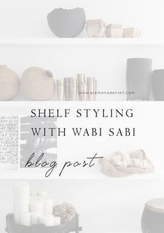 Good styling takes some careful thought and process of seeking throughout our homes and around to cultivate objects around us. Love Shelf, Home Trends, Wabi Sabi, Cool Style, Objects, Place Card Holders, Shelves, Homes, Blog
