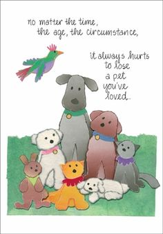 No matter the time, the age, the circumstance, it always hurts to lose a pet you've loved. ♥