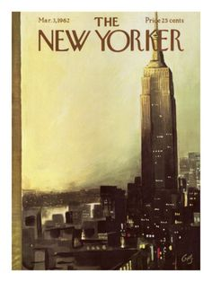 The New Yorker Cover - March 3, 1962   The Empire State building stands majestic above the New York City skyline.