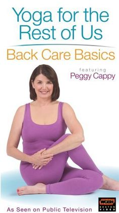 Yoga for the Rest of Us - Back Care Basics DVD ~ Peggy Cappy, http://www.amazon.com/dp/B000V5YP1O/ref=cm_sw_r_pi_dp_jbnYrb0C3ME7M