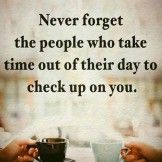 Never Forget The People- Friendship Quotes