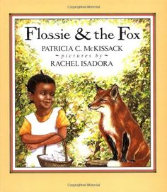 Flossie and the Fox by Patricia McKissack http://www.amazon.com/dp/0803702507/ref=cm_sw_r_pi_dp_RbGIvb1H1ZZXV