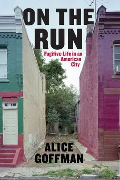 All about On the Run: Fugitive Life in an American City (Fieldwork Encounters and Discoveries) by Alice Goffman. LibraryThing is a cataloging and social networking site for booklovers America City, States In America, Sociology Books, Sociology Articles, War On Drugs, Young Life, Thing 1, American Life, Urban Life