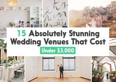 15 Absolutely Stunning Wedding Venues That Cost Under $3,000