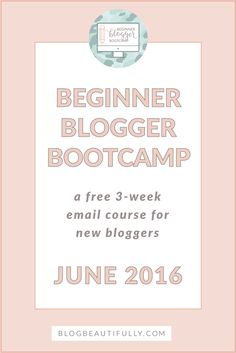 Beginner Blogger Bootcamp is a free email course for brand new bloggers looking to build a successful and profitable blog in 3 weeks or less. Delivered in 8 in-depth lessons covering everything from blog design to social media to email lists, BB Bootcamp will take you from A-Z and teach you everything you need to know to turn your blog ideas into a reality. Sign up and get started on your brand-new blog today!