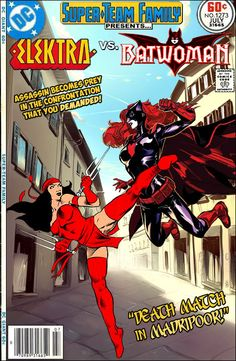 Super-Team Family: The Lost Issues!: Elektra and Batwoman