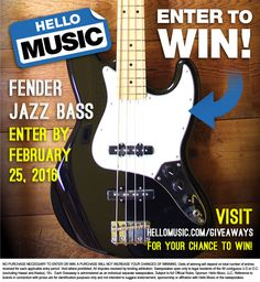 Win a Fender Jazz Bass from Hello Music this JAN 25-FEB 25TH! Enter at www.hellomusic.com/giveaways