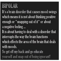 Bipolar disorder, learn about it. Or depression or any other mental illness. It's not just about thinking positive thoughts. Bipolar Disorder Quotes, Bipolar Quotes, Mania Bipolar, Bipolar Humor, Drug Quotes, Anxiety Disorder, Life Quotes, Bipolar Awareness, Mental Illness Awareness