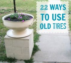Have old tires junking up the area?  Here are 22 gorgeous ways to utilize those old rubber circles.  So beautiful!