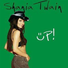 Shania Twain Up! (Green Version) 2LP Green Version of Up! On Double LP Features Country Style! Shania Twain's fourth album, Up!, was released as three different versions - all containing the same trac