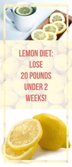Lemon Diet: Lose 20 Pounds Under 2 Weeks! - Stay Healthy 24