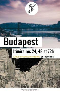 Itinéraires à Budapest pour 24, 48 et 72h Parcs, Week End, Monuments, Illustrations, Movies, Movie Posters, Outdoor Baths, Terrace Garden, Large Backyard