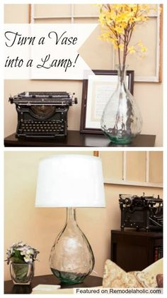 Turn a vase into a lamp tutorial.   Remodelaholic