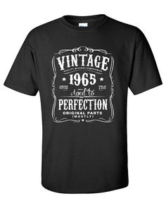 50th Birthday Gift For Men and Women - Vintage 1965 Aged To Perfection Mostly Original Parts T-shirt Gift idea. More colors available N-1965