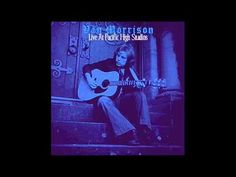 Van Morrison: Just Like A Woman (Live Pacific High Studios) - YouTube