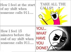 How I feel at end of shift. Police Dispatcher, Ems Ambulance, Police Humor, Emergency Department, Funny Thoughts, Day Work, Love My Job, How I Feel, When Someone