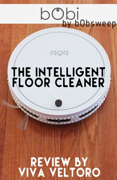 A review of the bObi, the Intelligent Robot Floor Cleaner from BobSweep.