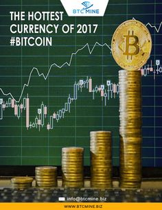 THE HOTTEST CURRENCY OF 2017 #BITCOIN