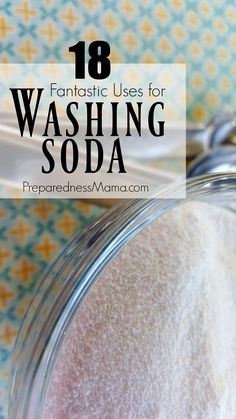 Washing soda has many household uses. It's a cost effective and a natural alternative to harsh chemicals. Here are 18 fantastic uses for washing soda.