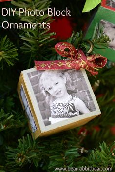 DIY Photo Block Ornaments - Use paint or patterned paper to add color to a wooden block. Decoupage a meaningful image onto the surface of the wood - you'll save this ornament for ages.  My daughter made some for Christmas and they are lovely.