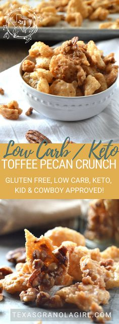 low carb keto pecan toffee crunch