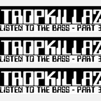 Listen To The Bass (part 3) by ✞ЯфPKiLLΔℤ on SoundCloud