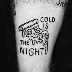 """2,582 Likes, 9 Comments - Ignorant Style (@ignorantstyletattoo) on Instagram: """"Repost from @discount_stab_shack -  The night is cold, and full of pizza For @sethmmoney thank you…"""""""