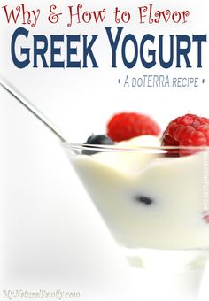 Is Greek Yogurt healthy? We have ideas on how to flavor Greek Yogurt so you end up with something that tastes better and is healthier than ice cream. Do you like plain yogurt? Most people don't. Have you ever considered using doTERRA Essential Oils to flavor plain yogurt? I made the switch to Greek yogurt …