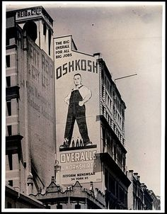 Advertising: Oshkosh B'gosh overalls made in  Oshkosh, Wisconsin. #advertising #Wisconsin #vintage