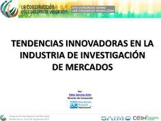 congreso-saimo-ceim-presentacin-tendencias-innovadoras-en-investigacin-de-mercados-slide-share by Datos Claros via Slideshare