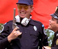 Police Academy...Tackleberry....my first true love. LOLLL