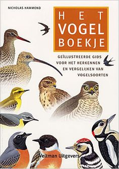 """Boek """"Het vogel boekje"""" van Nicholas Hammond   ISBN: 9789059205444, verschenen: 2006, aantal paginas: 176"""