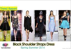Black Shoulder Straps Dress FashionTrend for Spring Summer 2014. MoreStraps Fashion Trend for Spring Summer 2014. Click on the Image to Se...