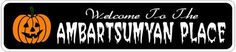 AMBARTSUMYAN PLACE Lastname Halloween Sign - Welcome to Scary Decor, Autumn, Aluminum - 4 x 18 Inches by The Lizton Sign Shop. $12.99. Predrillied for Hanging. Aluminum Brand New Sign. Great Gift Idea. 4 x 18 Inches. Rounded Corners. AMBARTSUMYAN PLACE Lastname Halloween Sign - Welcome to Scary Decor, Autumn, Aluminum 4 x 18 Inches - Aluminum personalized brand new sign for your Autumn and Halloween Decor. Made of aluminum and high quality lettering and graphics....