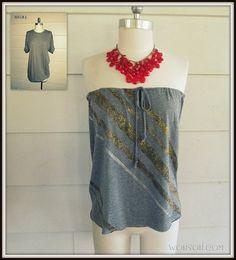 This is GENIUS!! iLoveToCreate Blog: Strapless, No-Sew T-shirt #2, DIY
