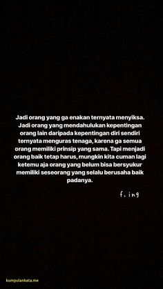 New Ideas for quotes indonesia cinta baper Story Quotes, Mood Quotes, Daily Quotes, Muslim Quotes, Islamic Quotes, Wisdom Quotes, Life Quotes, Fake Friend Quotes, Cinta Quotes