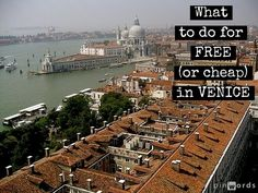 What to do for FREE or cheap in Venice #Italy http://mymelange.net/mymelange/2010/06/free-cheap-venice.html