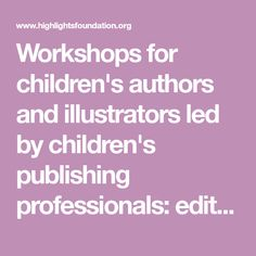 Workshops for children's authors and illustrators led by children's publishing professionals: editors, writers, art directors, publishers, agents and academics. Alphabet Writing, Kids Writing, Character Online, Artist Grants, Writing Studio, Good Readers, Writing Exercises, Chapter Books, Art Director