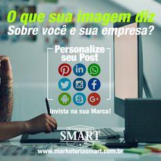 Suas publicações merecem um design com a sua cara! #marketingdigital #Invistanasuamarca #PublicidadeePropaganda Marketeria Smart
