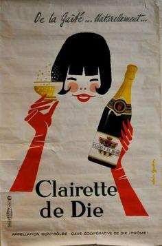 """GAUTHIER .A  Clairette de Die. """" DE LA GAITÉ... NATURELLEMENT..."""" Imprimerie La Vasselais, Paris - 119,5x77cm"""