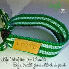 LOOTB Jungle: $15. Green means go. It's a crazy jungle out there, but you can make your own path out of the box. This bracelet was hand woven in Central America making every single one a special piece of art. Buy a bracelet, give a notebook & pencil. That's Life Out of the Box. Make Your Own, How To Make, Central America, Hand Weaving, Art Pieces, Bands, Pencil, Notebook, Jewellery