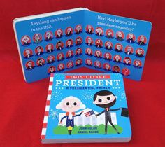 This Little President, a new board book for little leaders-in-training. Perfect for Presidents Day and election year 2016! by Joan Holub and Daniel Roode