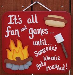 "BBQ - Backyard Decoration $15.95 ""It's all fun and games...until...someone's weenie gets roasted!"""