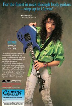 In 2012, Carvin released a Jason Becker tribute guitar reminiscent of this one held by Becker.