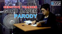 Sensitive Teacher (GURU BAPER) Parody
