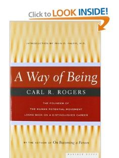 A Way of Being by Carl Rogers