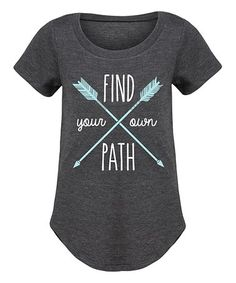 Look what I found on #zulily! Heather Charcoal 'Find Your Own Path' Curved-Hem Tee - Girls #zulilyfinds