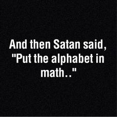Satan said, posted by 9gag via instagram.com