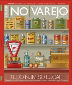 """Edição 20 - """"TUDO NUM SÓ LUGAR"""" O Brazilian Retail Week traz os temas relevantes para o varejo mais ambicionado do mundo."""