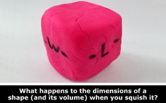 """""""Making Math with Dough"""": use dough to explore the relationship between dimensions of an object and volume. Weekly hands-on, family #STEM #science activity. [Source: Science Buddies, http://www.sciencebuddies.org/blog/2015/01/dough-shapes-math-weekly-science-activity.php?from=Pinterest]  #math"""